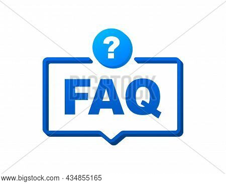 Frequently Asked Questions Faq Banner. Speech Bubble With Text Faq. Vector Stock Illustration.