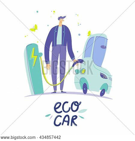 A Man At A Specialized Gas Station Charges An Electric Car. Colorful Illustration Parking For Rechar