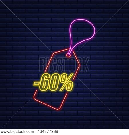 60 Percent Off Sale Discount Neon Tag. Discount Offer Price Tag. 60 Percent Discount Promotion Flat