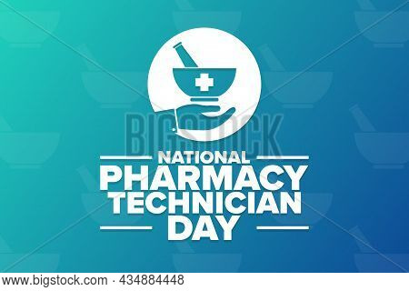 National Pharmacy Technician Day. Holiday Concept. Template For Background, Banner, Card, Poster Wit