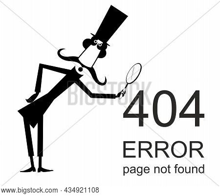 Error 404 Page Not Found Concept Illustration, Webpage Banner.  Long Mustache Man In The Top Hat Hol