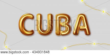 Cuba. Vector Inscription Gold Letters On A Gray Background