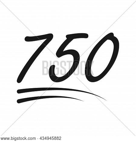 Congratulation Number Lettering, 750 Celebrate Follower Icon, Web Online Post Vector Illustration .