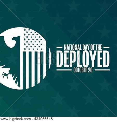 National Day Of The Deployed. October 26. Holiday Concept. Template For Background, Banner, Card, Po