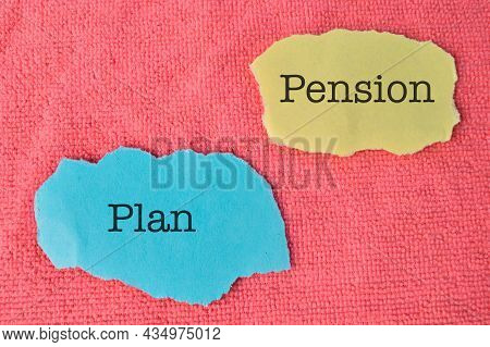 Torn Papers Written With Text Pension Plan