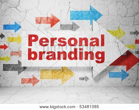Marketing concept: arrow whis Personal Branding on grunge wall background