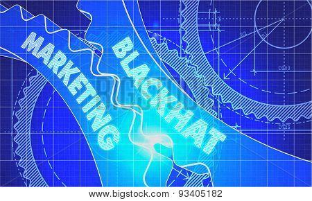 Blackhat Marketing on the Cogwheels. Blueprint Style.