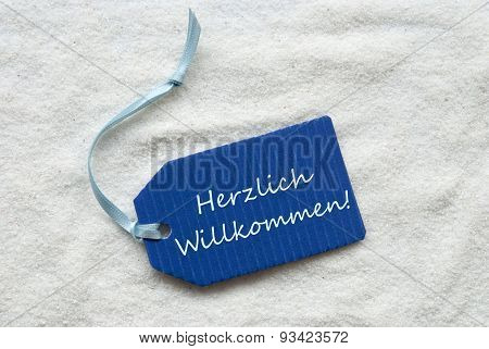 Herzlich Willkommen Means Welcome On Blue Label