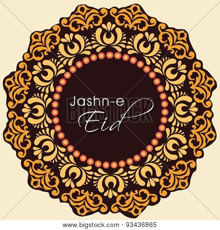 Jashn-e-Eid (Celebration of Eid festival) text on floral decorated background for muslim community festival celebration.