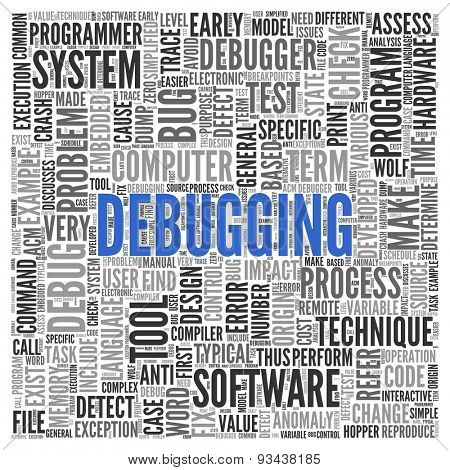 Close up DEBUGGING Text at the Center of Word Tag Cloud on White Background.
