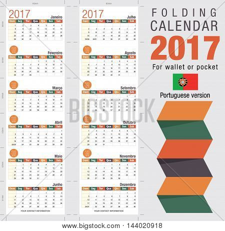 Useful foldable calendar 2017, ready for printing. Open size: 90mm x 320mm. Close size: 90mm x 55mm. File contains cutting & folding guides. Portuguese version