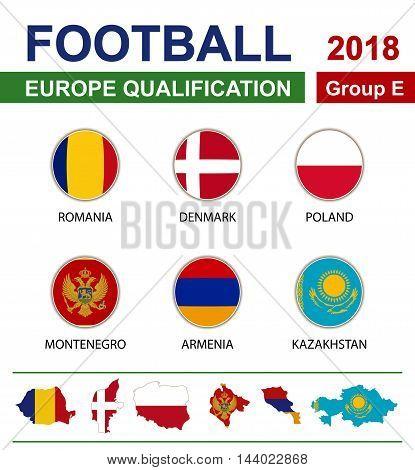 Football 2018, Europe Qualification, Group E