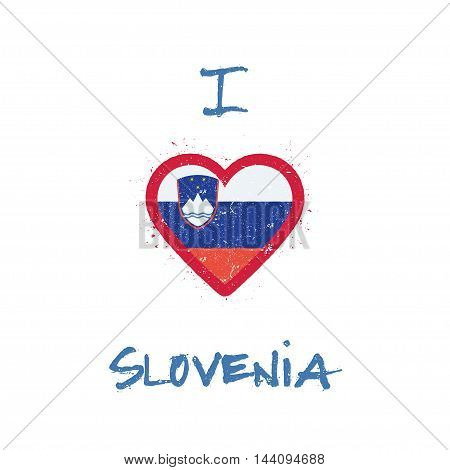 I Love Slovenia T-shirt Design. Slovene Flag In The Shape Of Heart On White Background. Grunge Vecto
