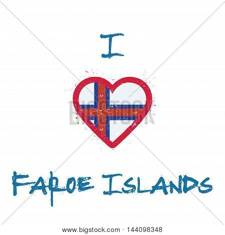 I Love Faroe Islands T-shirt Design. Faroese Flag In The Shape Of Heart On White Background. Grunge