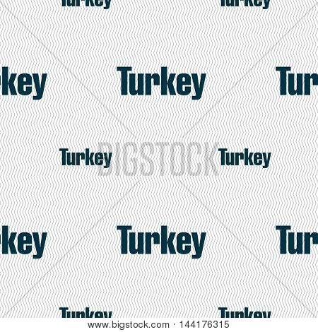 Turkey Sign. Seamless Pattern With Geometric Texture. Vector