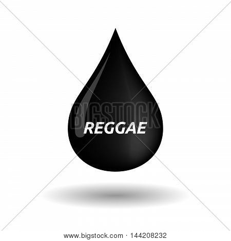 Isolated Oil Drop Icon With    The Text Reggae