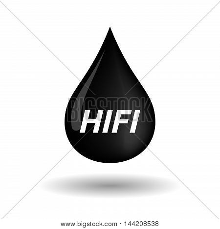 Isolated Oil Drop Icon With    The Text Hifi