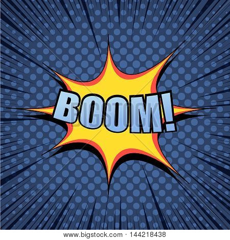 Boom comic cartoon wording. Pop-art style. Vector illustration with blot, halftone background and rays. Explosion template