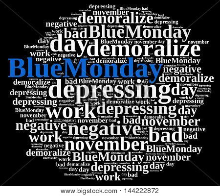 Illustration With Word Cloud On Blue Monday.