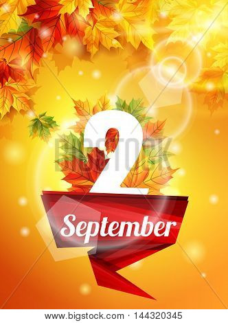 High quality template as of September 2 realistic autumn leaves the first call. Red Ribbon on 2 September. Stock vector illustration.