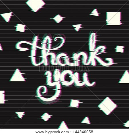 Thank You Card with Glitch Effect. School Themed Text in Glitch Art Style. Distortion lettering poster. Vector Illustration.