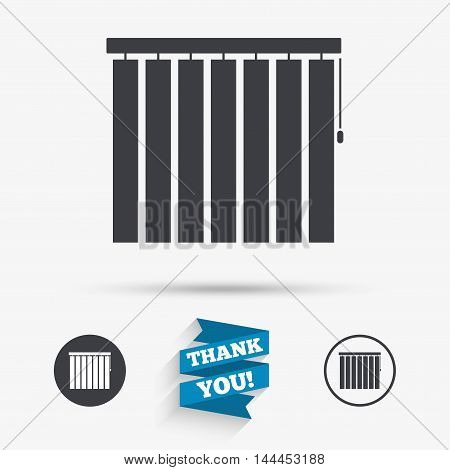 Louvers vertical sign icon. Window blinds or jalousie symbol. Flat icons. Buttons with icons. Thank you ribbon. Vector