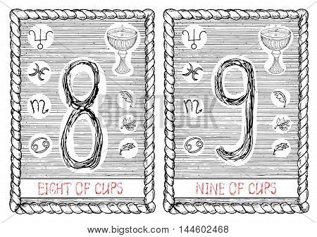 Eight and nine of cups. The minor arcana tarot card, vintage hand drawn engraved illustration with mystic symbols.
