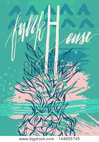 Hand drawn vector artistic abstract textured card template with pineapple and handwritten lettering text funk house.Music concert or festival vintage poster.Retro vector illustration.