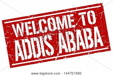 welcome to Addis Ababa. stamp. grunge square sign