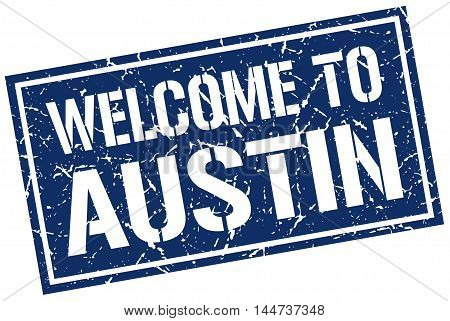 welcome to Austin. stamp. grunge square sign