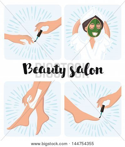 Vector illustration of manicure and pedicure process, depilation and cosmetic spa mask on a woman's face. Beauty treatments