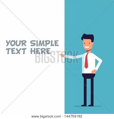 Businessman or manager shows at the poster where you can place your text. Cartoon character in business suit. Happy man in flat style