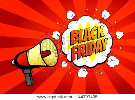 Black Friday sale banner with loudspeaker or megaphone. Vector illustration. Icon of loud-hailer in pop art style with bomb explosive background.