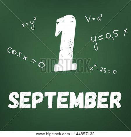 1 September. Blackboard with chalk writings and formulas. Vector illustration.