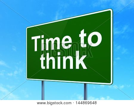 Time concept: Time To Think on green road highway sign, clear blue sky background, 3D rendering
