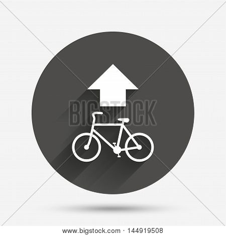 Bicycle path trail sign icon. Cycle path. Up straight arrow symbol. Circle flat button with shadow. Vector