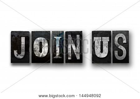 Join Us Concept Isolated Letterpress Type