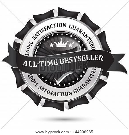 All time best seller. 100% satisfaction guaranteed - metallic black shiny business icon / label / ribbon