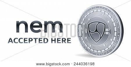 Nem. Accepted Sign Emblem. Crypto Currency. Silver Coin With Nem Symbol Isolated On White Background