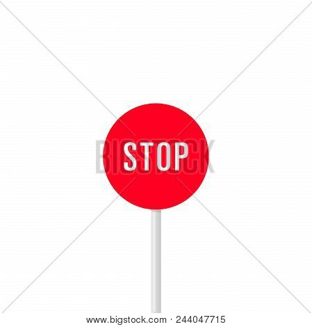 Round Fully Colored Red Signpost With White Word Stop Isolated On White Background