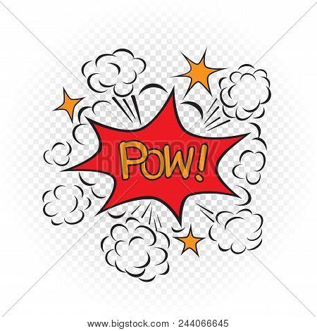 Pow Explode Cartoon Illustration On Transparent White Background. Comic Book Explosion Sign Symbol