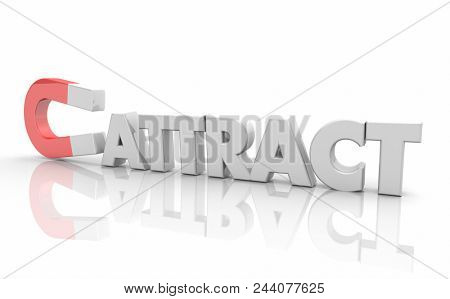 Attract Magnetic Force Pulling Toward You Attraction Word 3d Render Illustration