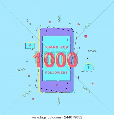 1000 Followers Thank You Phrase With Random Items. Template For Social Media Post. Glitch Chromatic