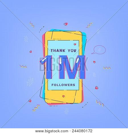 1m Followers Card. One Million Followers Thank You Phrase With Phone. Template For Social Media Post