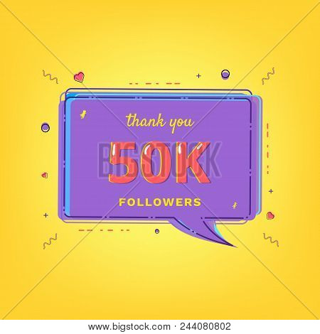 50k Followers Thank You Message With Speech Bubble  And Random Items. Template For Social Media Post