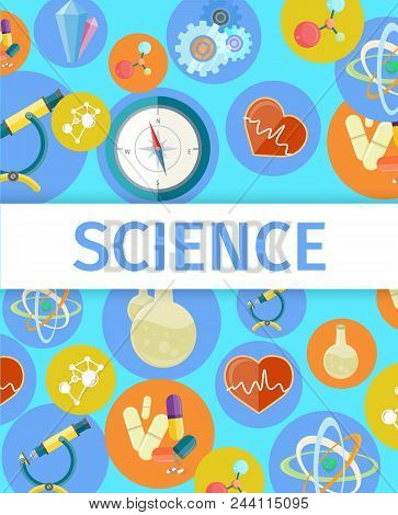 Science Trendy Inventions From Various Branches Colorful Vector Poster. Useful Thing Created By Expe
