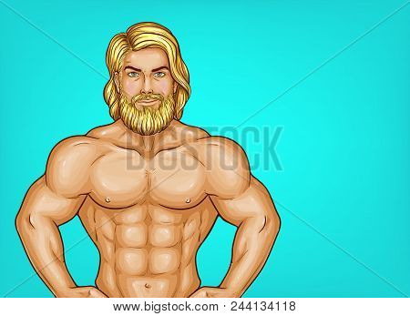 Vector Pop Art Naked Chest Male Character With Great Muscles. Blonde Sportsman, Trainer With Nude To
