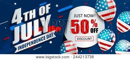 50 Per Cent Off Sale Banner With Balloons For Independence Day. Just Now Offer Of Half Price Discoun