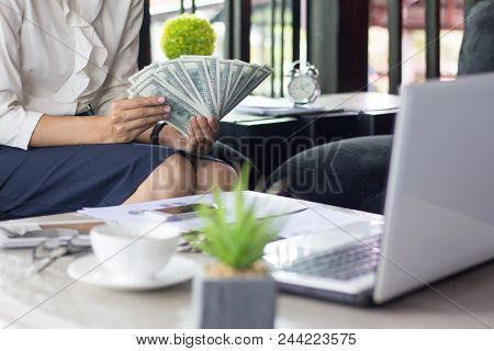 Woman Is Counting Money, Businesswoman Working Financial Adviser And Counting Money Banknotes