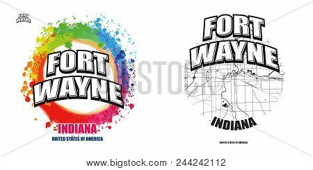 Fort Wayne, Indiana, Logo Design. Two In One Vector Arts. Big Logo With Vintage Letters With Nice Co